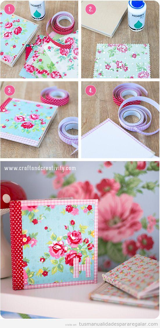 Manualidades para regalar a una chica o mujer, cuaderno forrado con tela, tutorial