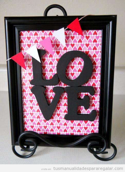 Manualidades regalar, cuadro palabra Love, papel pintado y guirnalda de triángulos