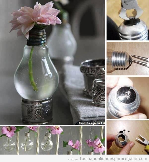 Ideas manualidades regalar, centro de mesa o jarrón con flores hecho con bombillas antiguas