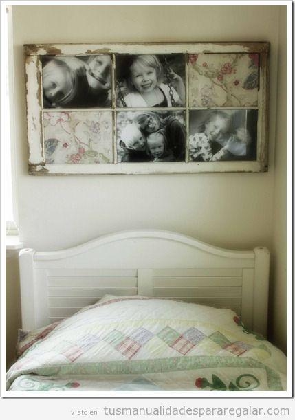 Manualidades regalar, marco fotos hecho con ventana antigua